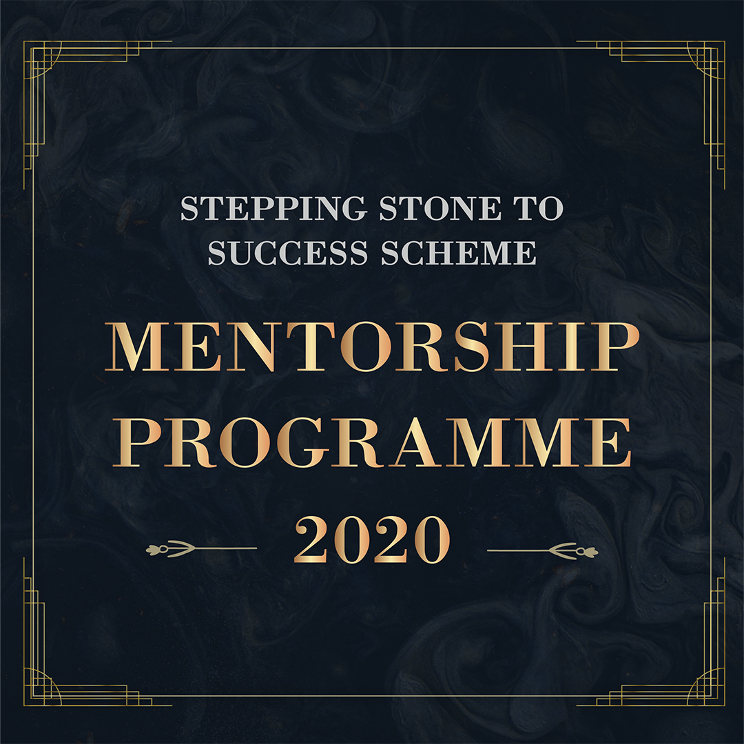 Mentorship Programme 2020 (Stepping Stone to Success Scheme 2020)